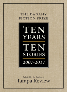 Danahy Fiction Prize | Ten Years, Ten Stories