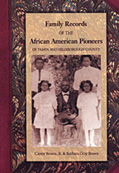 Family Records African Amerian Pioneers