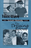 The Toxic Wave and the Dressing Room